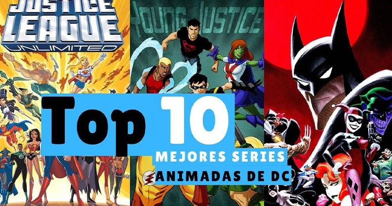 Las 10 Mejores Series Animadas de DC Comics